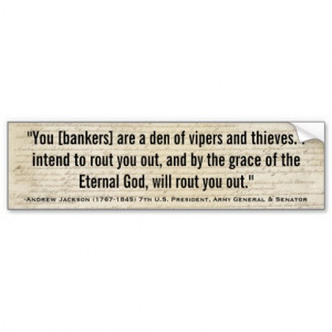 ANDREW JACKSON Den of Vipers & Thieves Quote Car Bumper Sticker