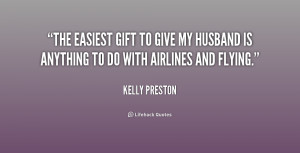 kelly preston quotes the easiest gift to give my husband is anything ...