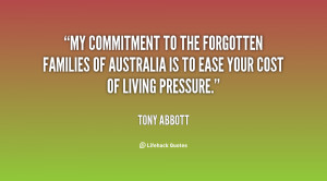 My commitment to the forgotten families of Australia is to ease your ...