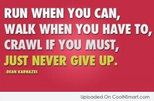 Never Give Up Quotes Soccer Just never give up.