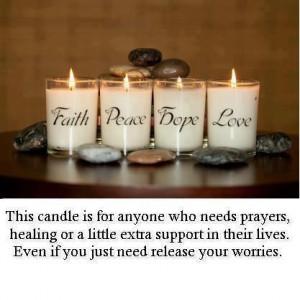 Faith,Peace,Hope and Love candles..