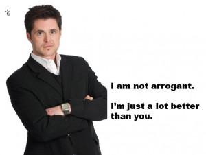 Arrogant man