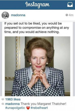 Madonna posted and deleted this message about Margaret Thatcher ...