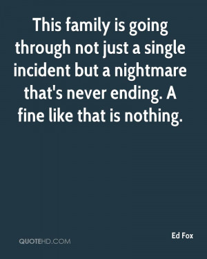 ... but a nightmare that's never ending. A fine like that is nothing