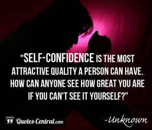 Self-confidence is the most attractive quality... - Quotes-Central.com