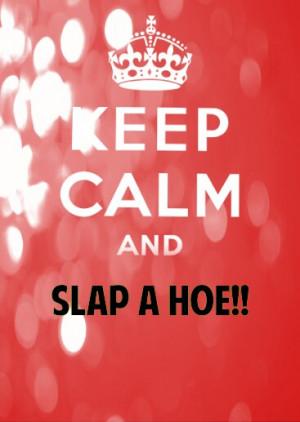 Slap A Hoe