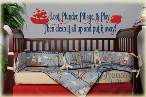 Pirate rhyme-Loot Plunder Pillage and Play... vinyl wall quote with ...