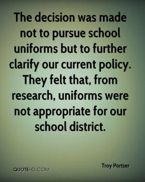 The decision was made not to pursue school uniforms but to further ...