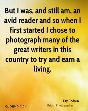 But I was, and still am, an avid reader and so when I first started I ...