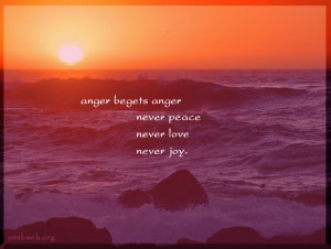 anger quotes, anger never begets anger