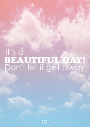 Similar Galleries: Beautiful Day Quotes Start Day , A Beautiful Day ...
