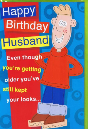 Posts related to Happy birthday quotes for husband funny