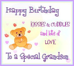 quotes for grandson | Happy Birthday Grandson Cards * Free Grandson ...