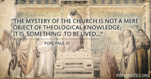 the-mystery-of-the-church-is-not-a-mere-object-of-pope-paul-vi.jpg