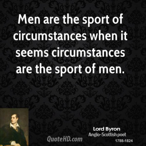 Gee Santayana Men Quotes