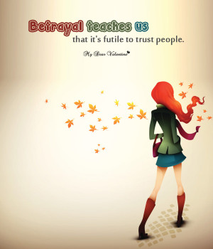 love hurt picture quote feeling betrayed