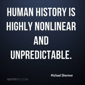 michael-shermer-michael-shermer-human-history-is-highly-nonlinear-and ...