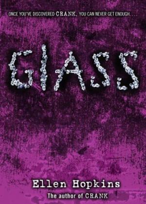 glass by ellen hopkins publisher margaret k mcelderry books series ...