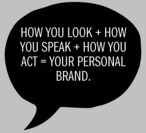 Your Personal Brand Picture Quote