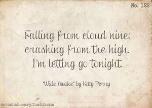 Katy Perry Wide Awake Quotes Lyricswide awakekaty