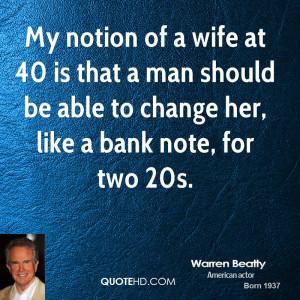 warren-beatty-warren-beatty-my-notion-of-a-wife-at-40-is-that-a-man ...