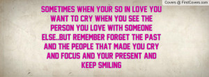you want to cry when you see the person you love with someone else ...