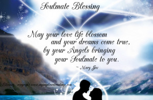 May Your Love Life Blosom and Your Dreams come true ~ Blessing Quote