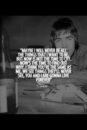 oasis live foreverManchester Quotes, Quotes Mus, Quotes Sayings Lyr ...