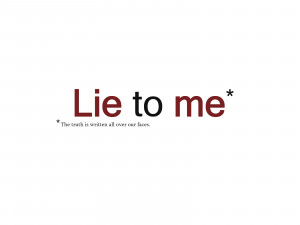 Lie to Me Lie to Me Title Wallpaper