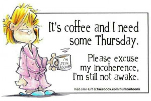 Thursday coffee and Mornings