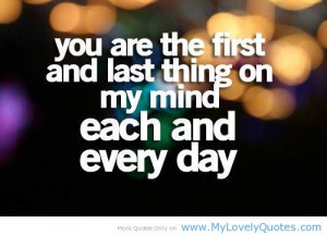 You are the first and last thing on my mind – Sweet quote for her
