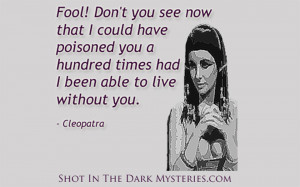 cleopatra quotes source http quoteimg com murder mystery party jpg