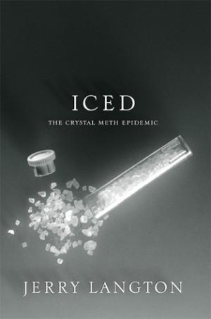 Iced: The Crystal Meth Epidemic