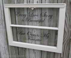 My Repurposed Life-Old window quote decal. Definitely add photos ...