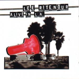 Lee Ritenour Live in La