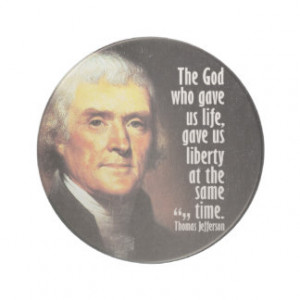 Thomas Jefferson Quote on God and Liberty Coasters