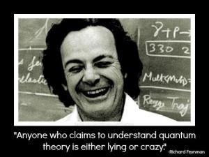 Feynman Quotes Quantum Mechanics ~ Richard Feynman on Quantum ...