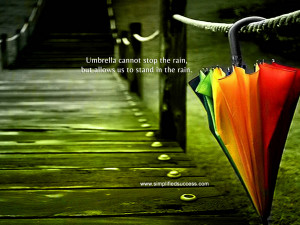Motivational Wallpaper on Life: Umbrella cannot stop the rain,