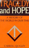 am now quite sure that 'Tragedy and Hope' was suppressed although I ...