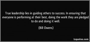 True leadership lies in guiding others to success. In ensuring that ...