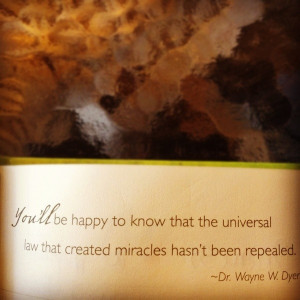 Wayne dyer quotes sayings universal law miracles
