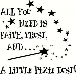 faith-trust-pixiedust-1.JPG
