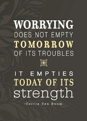 ... taking offense, complaining, deceitfulness, etc. worry is largely