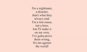 Nightmare Quotes I'm a nightmare a disaster