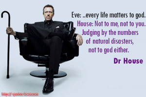 House Quotes On Life