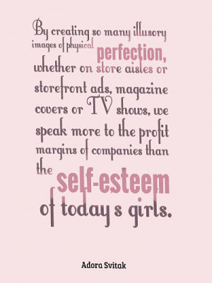 15. Self esteem quotes for girls – Adora Svitak
