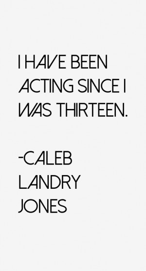 caleb-landry-jones-quotes-12129.png