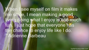 Favorite Adrienne Barbeau Quotes