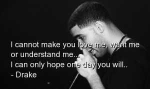 Rapper, drake, quotes, sayings, love, touching quote, words