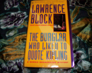 Lawrence Block's The Burglar Who Liked To Quote Kipling
